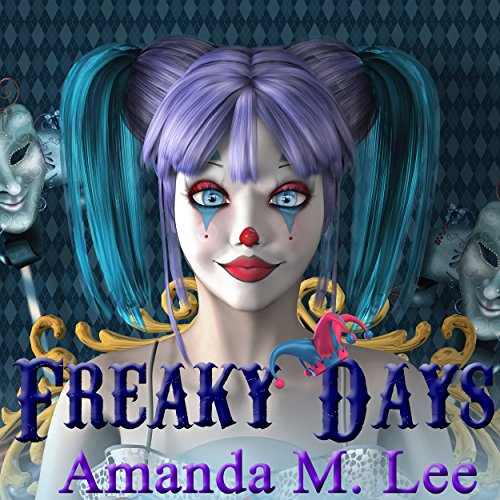 Freaky Days audiobook cover art