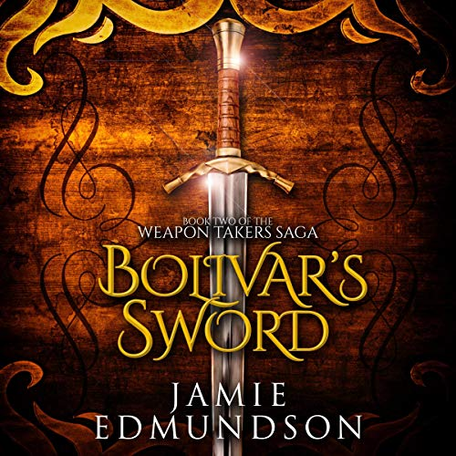 Bolivar's Sword audiobook cover art