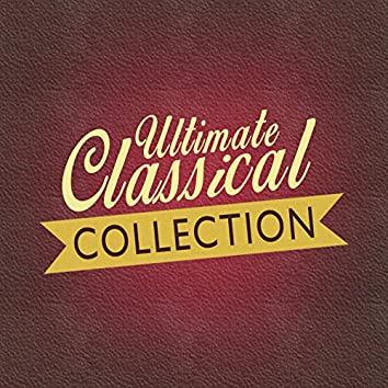 Ultimate Classical Collection