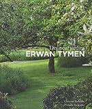 Erwan Tymen - Dix-neuf jardins