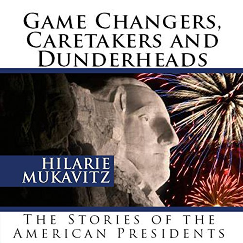 Game Changers, Caretakers and Dunderheads audiobook cover art