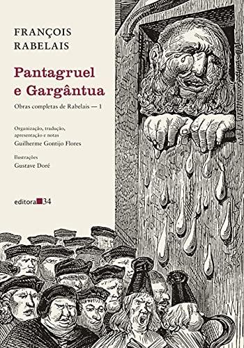 Pantagruel e Gargântua: (Obras completas de Rabelais ― 1)