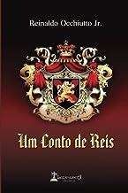 Um Conto de Reis: E Reflexões da Pandemia (Portuguese Edition)