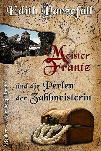 Meister Frantz und die Perlen der...