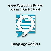 Greek Vocab Builder: Vol 1. Family & Friends