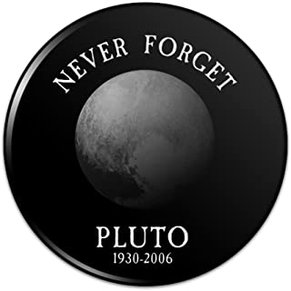 Never Forget Pluto Planet Astronomy Memorial Funny Pinback Button Pin Badge - 1