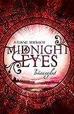 Midnight Eyes: Tränenglut (Band 3)