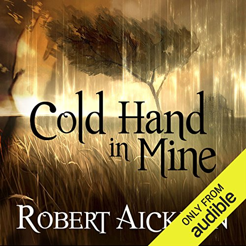 Cold Hand in Mine                   By:                                                                                                                                 Robert Aickman                               Narrated by:                                                                                                                                 Reece Shearsmith                      Length: 8 hrs and 49 mins     40 ratings     Overall 4.1