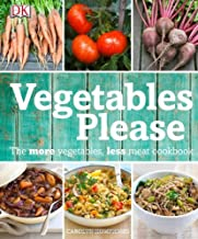 vegetables please the more vegetables less meat cookbook