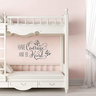 Littledollz Have Courage and Be Kind Wall Decal Vinyl Lettering Cinderella Wall Decal Girls Wall Decal Cinderella Wall Art Quote Above Crib Decor 22 Inch