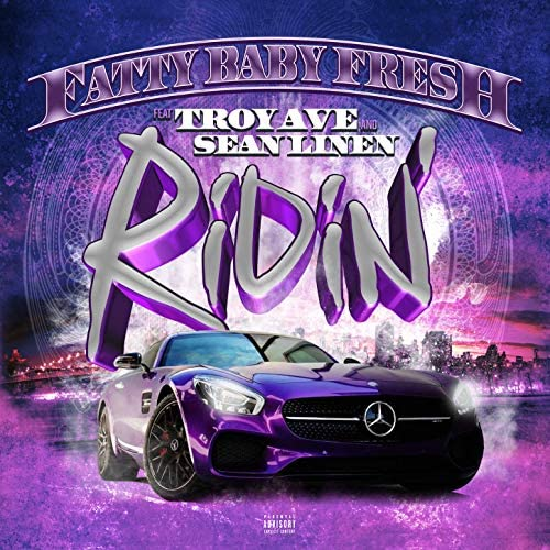 Fatty Baby Fresh & Sean Linen feat. Troy Ave