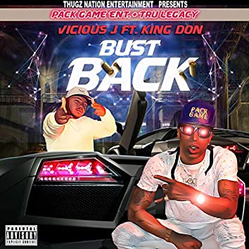 Bust Back (feat. King Don)