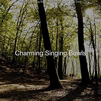 Majestic Singing Bowls - Background for Self Care