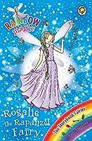 Rosalie the Rapunzel Fairy: The Storybook Fairies Book 3 (Rainbow Magic)