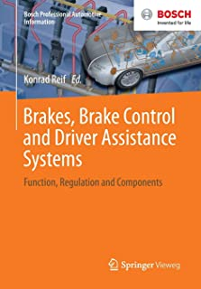 Brakes, Brake Control and Driver Assistance Systems: Function, Regulation and Components