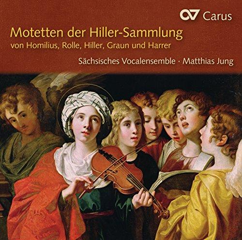 Motetten der Hiller-Sammlung: Motets by Homilius, Rolle, Hiller, Graun & Harrer