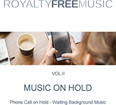 Music on Hold (MOH): Royalty Free Music, Vol. 2