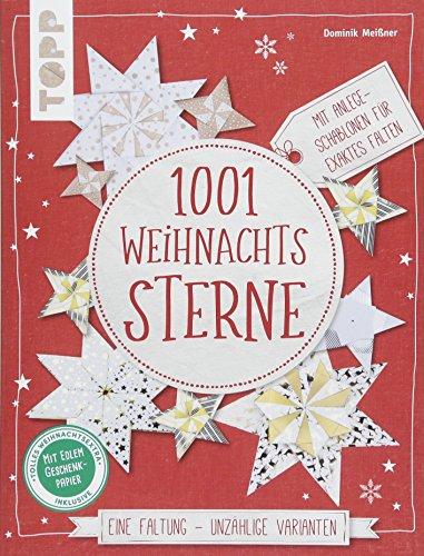 1001 Weihnachtssterne (kreativ.kompakt): Eine Faltung - unzählige Varianten. Mit Anlege-Schablonen für exaktes Falten. Extra: Ein Bogen Geschenkpapier