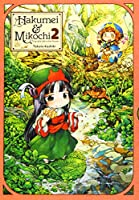 Hakumei & Mikochi: Tiny Little Life in the Woods, Vol. 2 (Hakumei & Mikochi, 2)