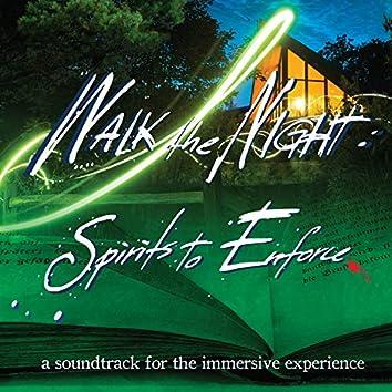 Walk The Night : Spirits to Enforce