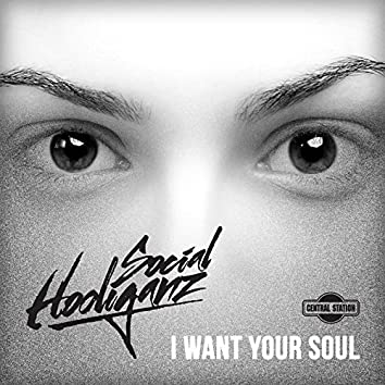 I Want Your Soul (Alex Preston & Ben Morris Remix)