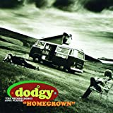 Songtexte von Dodgy - Homegrown