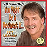 Jeff Foxworthy's You Might Be A Redneck If... 2017 Day-to-Day Calendar