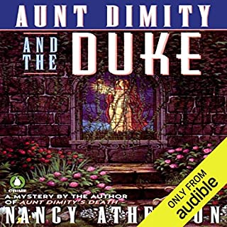 Aunt Dimity and the Duke     An Aunt Dimity Mystery              By:                                                                                                                                 Nancy Atherton                               Narrated by:                                                                                                                                 Teri Clark Linden                      Length: 10 hrs and 36 mins     2 ratings     Overall 3.0