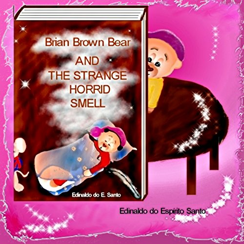 Brian Brown Bear and the Strange Horrid Smell audiobook cover art