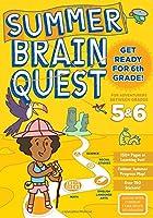 Summer Brain Quest Between Grades 5 & 6
