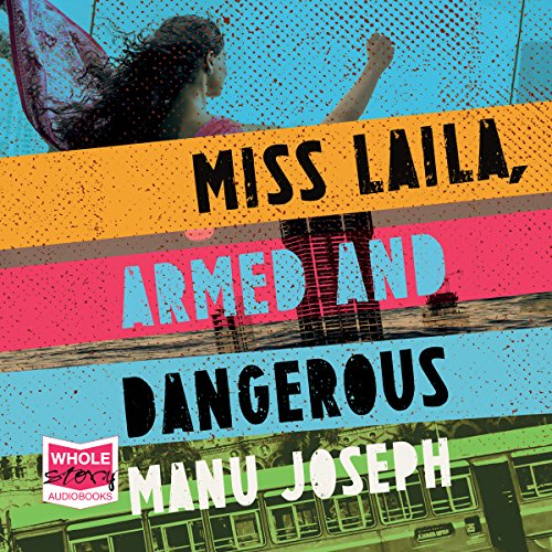 Miss Laila, Armed and Dangerous cover art
