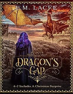 Dragon's Gap: Stories 6-7 Plus A Christmas Surprise