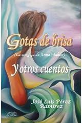 Gotas de brisa y otros cuentos (Spanish Edition) Kindle Edition