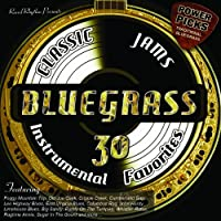 Bluegrass Classic Jams   Power Picks: 30