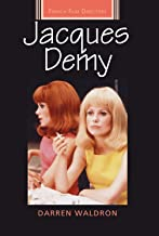 Jacques Demy (French Film Directors Series)