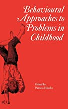 Behavioural Approaches to Problems in Childhood