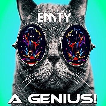 A Genius!