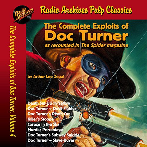 Couverture de The Complete Exploits of Doc Turner, Volume 4