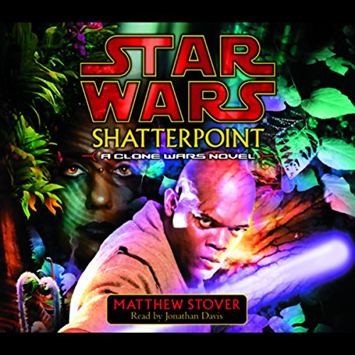 Star Wars: Shatterpoint: A Clone Wars Novel audiobook cover art