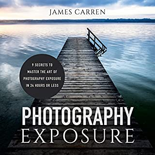Photography Exposure audiobook cover art