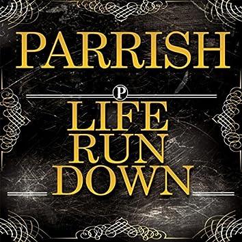 Life Run Down