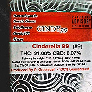 Cindy99 (feat. Carrots Chavez, BabyManson, Chucky300 & $teezy)