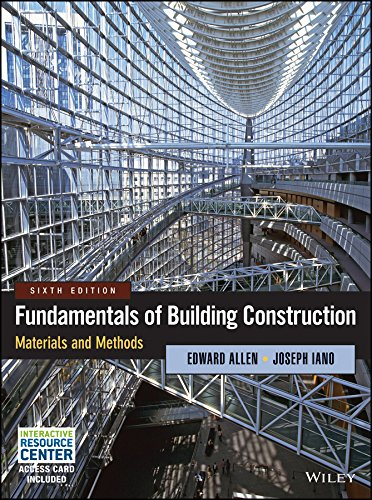 Compare Textbook Prices for Fundamentals of Building Construction: Materials and Methods 6 Edition ISBN 8601415790573 by Allen, Edward,Iano, Joseph