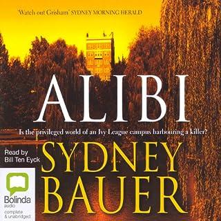 Alibi                   De :                                                                                                                                 Sydney Bauer                               Lu par :                                                                                                                                 Bill Ten Eyck                      Durée : 17 h et 6 min     1 notation     Global 5,0