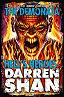 Hell's Heroes (The Demonata) by Darren Shan(1905-07-02)