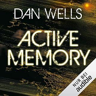Active Memory     Mirador 3              Autor:                                                                                                                                 Dan Wells                               Sprecher:                                                                                                                                 Elmar Börger                      Spieldauer: 11 Std. und 59 Min.     20 Bewertungen     Gesamt 4,6