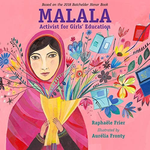 Malala     Activist for Girls' Education              Written by:                                                                                                                                 Raphaële Frier                               Narrated by:                                                                                                                                 Caroline McLaughlin                      Length: 19 mins     Not rated yet     Overall 0.0