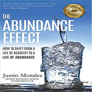 The Abundance Effect: How to Shift from a Life of Scarcity to a Life of Abundance audiobook cover art