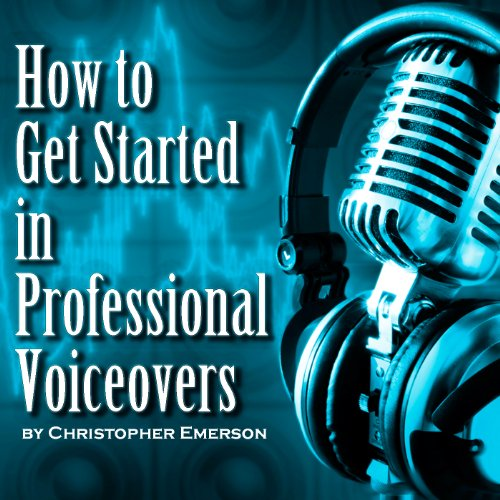 How to Get Started in Professional Voiceover cover art
