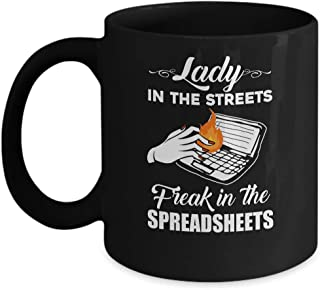 TeesPass Lady In The Streets Freak In The Spreadsheets Mug 11oz
